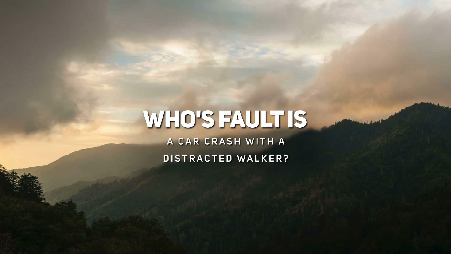 Who's Fault is a Car Crash with a Distracted Walker